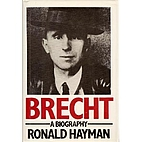Brecht: A Biography by Ronald Hayman