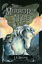 The Mirror of N'de: A Novel by L.K. Malone