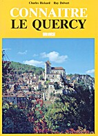 Connaitre le Quercy by Charles Rickard