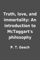 Truth, love, and immortality: An…