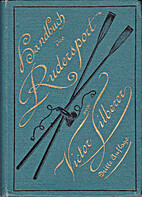 Handbuch des Ruder-Sport by Victor Silberer