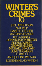 Winter's Crimes 10 by Hilary Watson