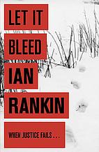 Let It Bleed: An Inspector Rebus Novel…