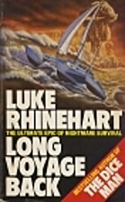Long voyage back by Luke Rhinehart