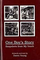 One Boy's Story: Snapshots from My Youth by…