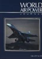 World Air Power Journal, Vol. 15, Winter…