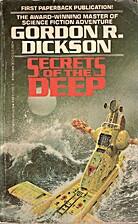 Secrets of the Deep by Gordon R. Dickson