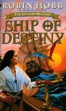 Ship of Destiny (Liveship Traders Trilogy…