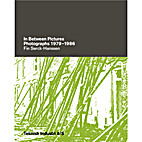In between pictures : photographs 1979 -…