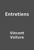 Entretiens by Vincent Voiture