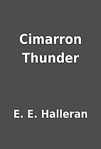 Cimarron Thunder by E. E. Halleran