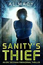 Sanity's Thief: An Eric Beckman Paranormal…
