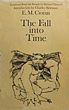 The Fall Into Time by E. M. Cioran