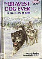 The Bravest Dog Ever: The True Story of…