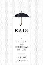 Rain: A Natural and Cultural History by…