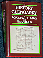 A History of Glengarry by Royce MacGillivray