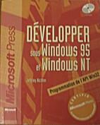 Développer sur Windows 95 et Windows NT by…