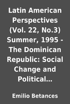 Latin American Perspectives (Vol. 22, No.3)…