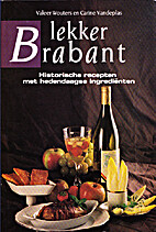 Lekker Brabant : historische recepten met…