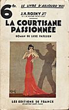 La courtisane passionnée (Roman du luxe…