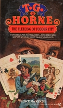 The Fleecing of Fodder City (T. G. Horne) by…