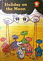 Holiday on the Moon
