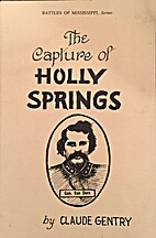 The Capture of Holly Springs by Claude…