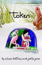 Token (Minx Graphic Novels) by Alisa Kwitney