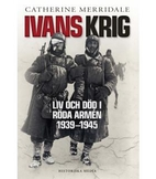 Ivan's War: Life and Death in the Red Army,…