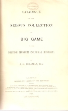 Catalogue of the Selous collection of big…