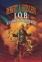 Job: A Comedy of Justice by Robert A.…