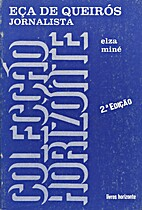 Eça de Queirós Jornalista by Elza Miné
