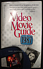 Video Movie Guide 1987 by Mick Martin