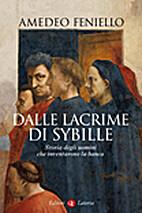 Dalle lacrime di Sybille. Storia degli…
