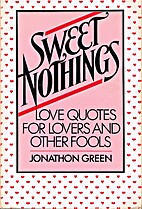 Sweet Nothings: Love Quotes for Lovers and…