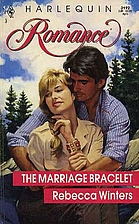 The Marriage Bracelet by Rebecca Winters