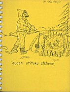 Auash Utituku Atshena by La Comite Culturel…