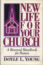 New Life for Your Church: A Renewal Handbook…