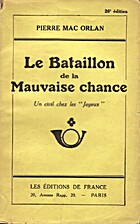 Le Bataillon de la Mauvaise chance (Un civil…