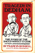 Tragedy in Dedham: The Story of the…