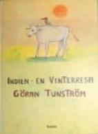 Indien - en vinterresa by Göran Tunström
