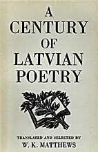 A Century of Latvian Poetry: An Anthology by…