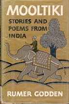 Mooltiki; stories and poems from India by…