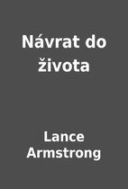 Návrat do života by Lance Armstrong