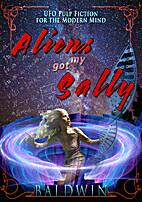 Aliens Got My Sally