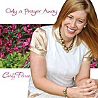 *Only a Prayer Away by Cathy Flores