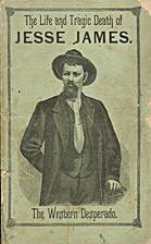 Jesse James: the life and daring adventures…