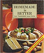 Homemade is Better (From Tupperware Home…