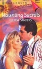 Haunting Secrets by Glenda Sanders