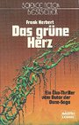 Das grüne Herz. ( Science Fiction). - Frank Herbert